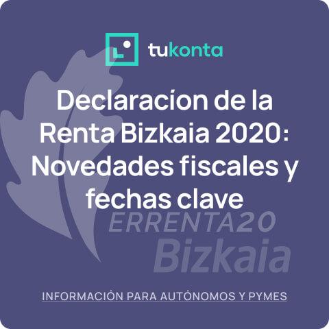 renta-bizkaia-2020-novedades-plazos-fechas